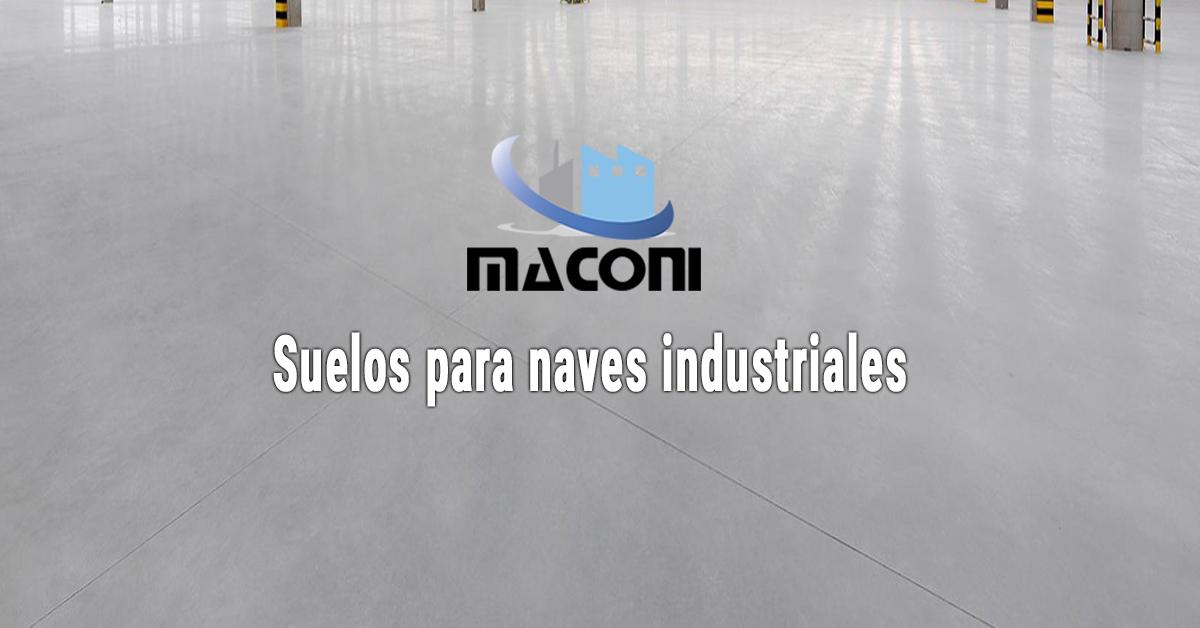Suelos para naves industriales maconi for Calefactores para naves industriales